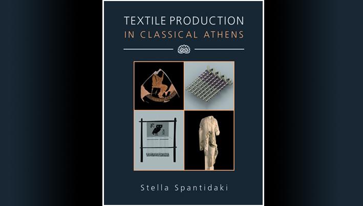 Εξώφυλλο νέας έκδοσης Spantidaki S. 2016 Textile Production in Classical Athens. Oxbow Books.