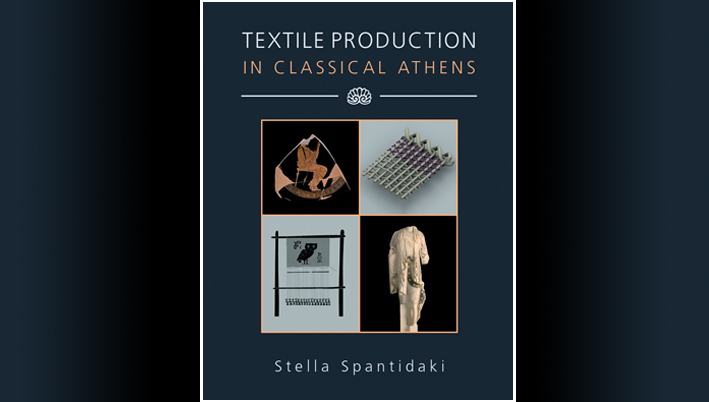 Book Cover, Spantidaki S. 2016 Textile Production in Classical Athens. Oxbow Books.